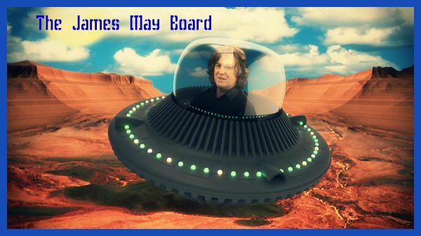 The James May Board